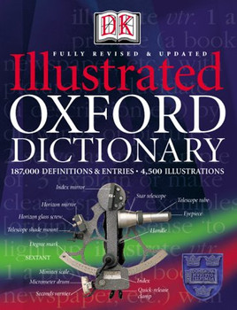 Illustrated Oxford Dictionary. 187 000 Definitions and Entries