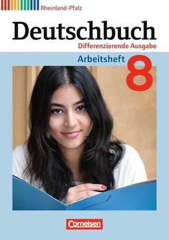 Deutschbuch - Differenzierende Ausgabe Rheinland-Pfalz: 8. Schuljahr - Arbeitsheft mit Lösungen - Dick, Friedrich