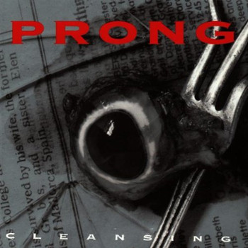 Prong Prong - Cleansing