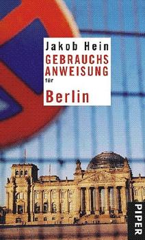 Gebrauchsanweisung für Berlin. - Jakob Hein