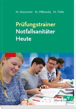 Prüfungstrainer Notfallsanitäter Heute - Matthias Klausmeier  [Taschenbuch]
