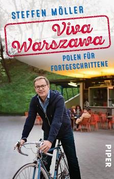 Viva Warszawa: Polen für Fortgeschrittene - Steffen Möller [Taschenbuch]