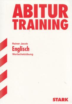 Abitur-Training - Englisch: Wortschatzübung - Rainer Jacob [Taschenbuch, 1. Auflage 1993]