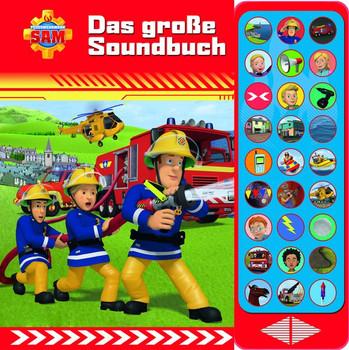 Feuerwehrmann Sam - Das große Soundbuch - 27-Button-Soundbuch mit 24 Seiten für Kinder ab 3 Jahren [Gebundene Ausgabe]
