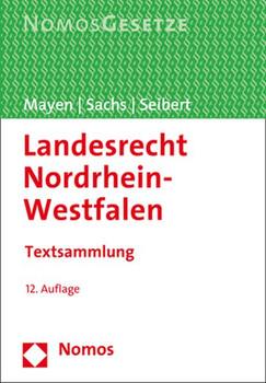 Landesrecht Nordrhein-Westfalen. Textsammlung [Taschenbuch]