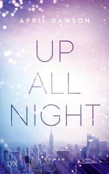 Up All Night - April Dawson  [Taschenbuch]