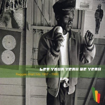 Various - Let Your Yeah Be Yeah