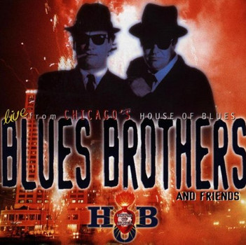 Blues Brothers - Live from the House of Blues