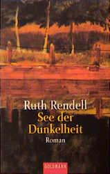 See der Dunkelheit. - Ruth Rendell