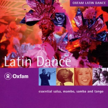 Various - Rough Guide - Oxfam: Latin Dance