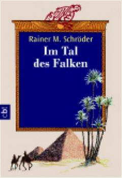 Im Tal des Falken - Rainer M. Schröder