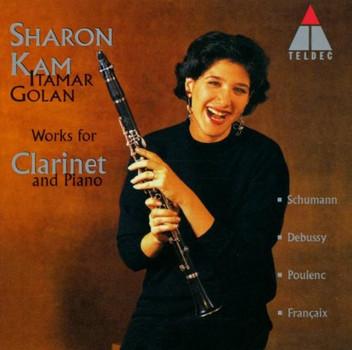 Sharon Kam - Werke für Klarinette und Klavier von Schumann, Debussy, Poulenc und Francaix
