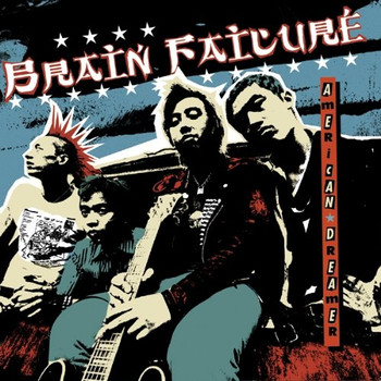 Brain Failure - American Dreamer