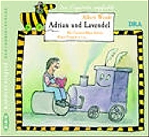 Adrian und Lavendel. CD - Albert Wendt