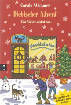 Diebischer Advent: Ein Weihnachtskrimi - Carola Wimmer [Taschenbuch]