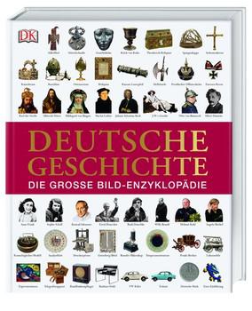 Deutsche Geschichte. Die große Bild-Enzyklopädie - Prof. Michael Gehler  [Gebundene Ausgabe]