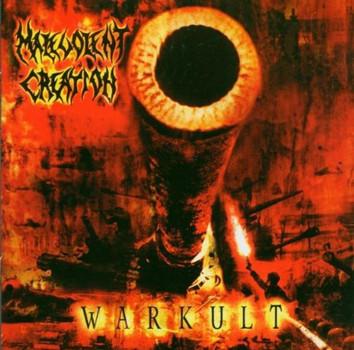 Malevolent Creation - Warkult