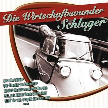 Various - Die Wirtschaftswunder Schlager