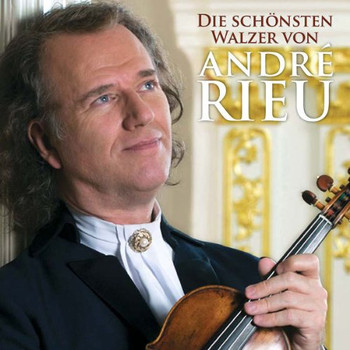 André Rieu - Die Schönsten Walzer Von André Rieu