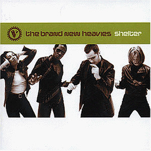 the Brand New Heavies - Shelter (New Version: You'Ve G