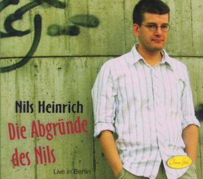 Nils Heinrich - Die Abgründe des Nils (Live in Berlin)