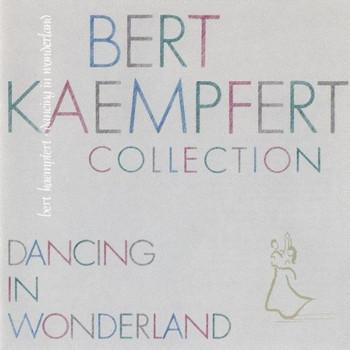 Bert Kaempfert & His Orchestra - Dancing In Wonderland