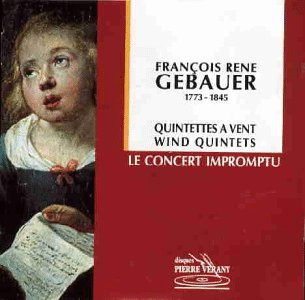Francois Rene Gebauer - Le Concert Impromptu