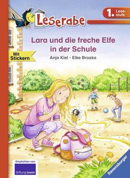 Lara und die freche Elfe in der Schule - Anja Kiel  [Gebundene Ausgabe]