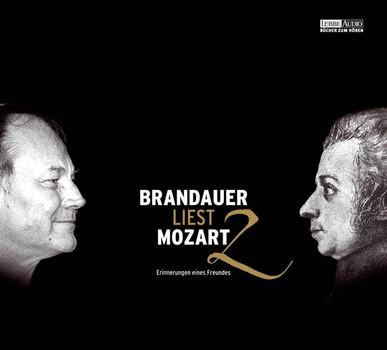 Brandauer liest Mozart 2. Erinnerungen eines Freundes. 2 CDs