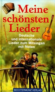 Meine schönsten Lieder. Deutsche und internationale Lieder zum Mitsingen mit Noten - Heinrich Zelton