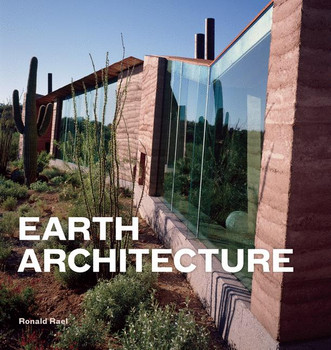 Earth Architecture - Ronald Rael