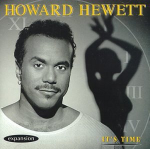 Howard Hewett - It'S Time (Deleted)