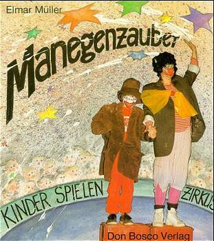 Manegenzauber - Elmar Müller