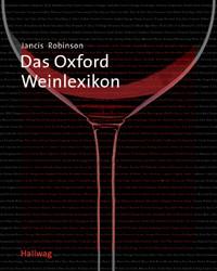 Das Oxford Weinlexikon . Lexikon - Jancis Robinson