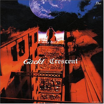 Gackt - Crescent