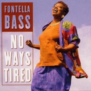 Fontella Bass - No Ways Tired
