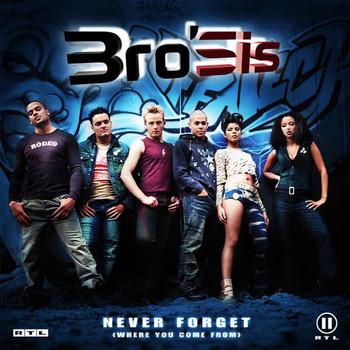 Bro'Sis - Never Forget (Ldt.Tour Edit)