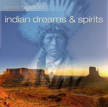 Various - Indian Dreams & Spirits