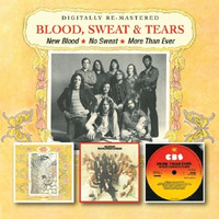 Blood,Sweat & Tears - New Blood/No Sweat/More Than Ever [2 CDs]