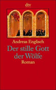 Der stille Gott der Wölfe - Andreas Englisch