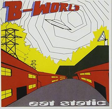 Eat Static - B-World