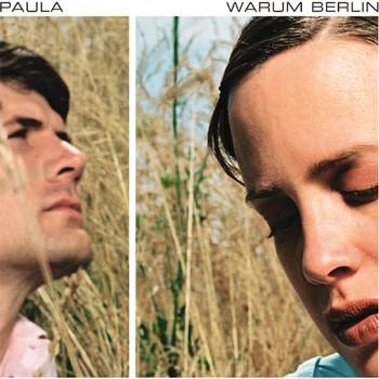 Paula - Warum Berlin