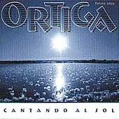 Ortiga - Cantando Al Sol