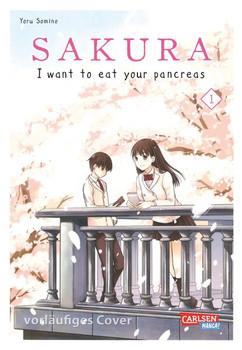 Sakura - I want to eat your pancreas 1 - Yoru Sumino  [Taschenbuch]