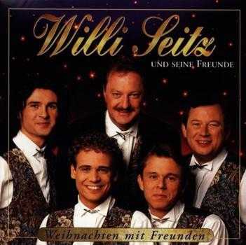 Willi und Seine Freunde Seitz - Weihnachten mit Freunden
