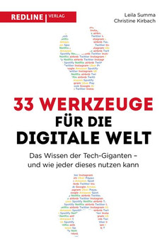33 Werkzeuge für eine digitale Welt. Die erfolgreichen Methoden der Tech-Giganten und wie jeder diese nutzen kann - Christine Kirbach  [Taschenbuch]