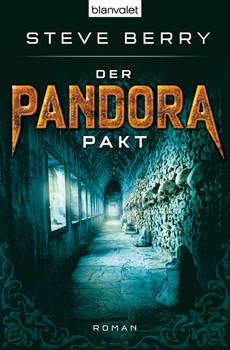 Der Pandora-Pakt: Roman - Steve Berry
