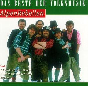 Alpenrebellen - Das Beste der Volksmusik