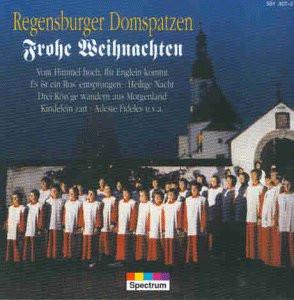 Regensburger Domspatzen - Frohe Weihnachten
