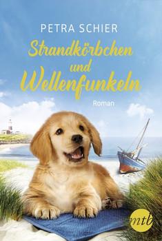 Strandkörbchen und Wellenfunkeln - Petra Schier  [Taschenbuch]